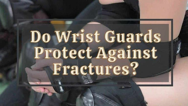 Do Wrist Guards Protect Against Fractures